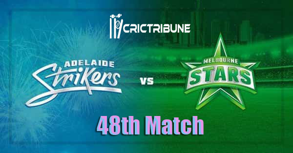STR vs STA vs SCO Live Score 48th Match of BBL 2020 between Adelaide Strikers Vs Melbourne Stars on 22 January 20 Live Score & Live Streaming