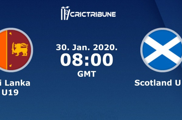 SL U19 vs SCO U19 Live Score 22nd Match of U19 WC between Sri Lanka U19 vs Scotland U19 on 27 January 2020 Live Score & Live Streaming