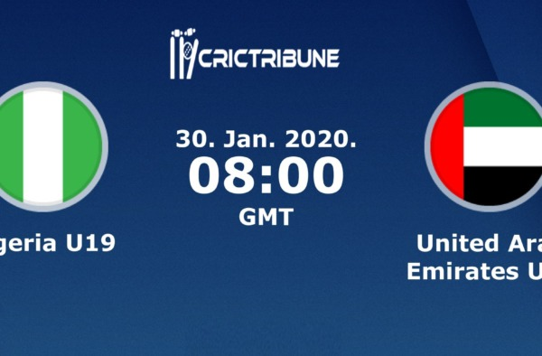 NIG U19 vs UAE U19 Live Score Plate Playoff Semi-Final 1 of U19 WC between Nigeria U19 vs United Arab Emirates U19 on 30 January 2020 Live Score & Live Streaming