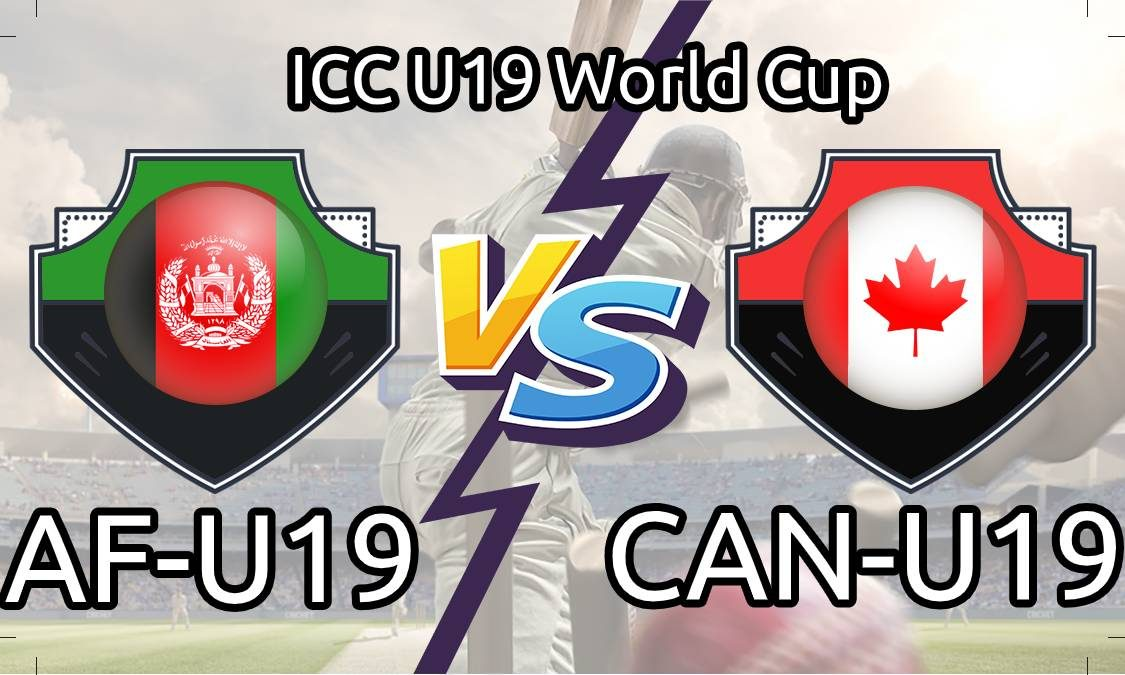 AFG U19 vs CAN U19 Live Score 18th Match of U19 WC between Afghanistan U19 vs Canada U19 on 24 January 2020 Live Score & Live Streaming