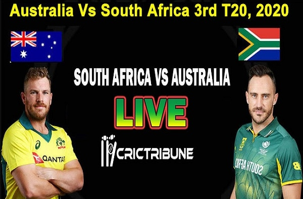 SA vs AUS Live Score 3rd T20 Match between South Africa vs Australia Live on 26 February 20 Live Score & Live Streaming