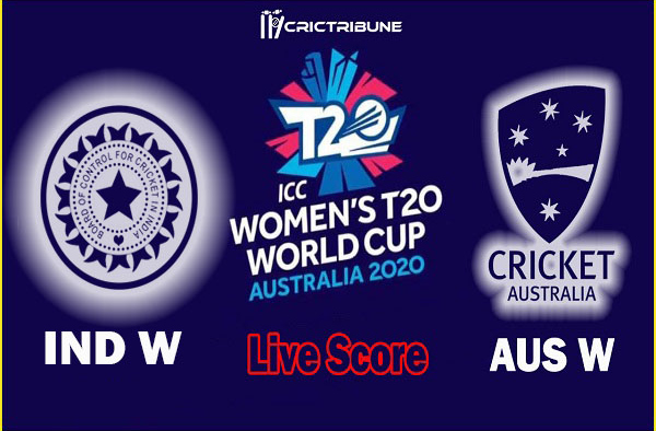 IN W vs AU W Live Score Final between South Africa Women vs Australia Women Live Score & Live Streaming on 05 March 2020.
