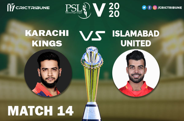 ISL vs KAR Live Score 14th Match between Islamabad United vs Karachi Kings Live on 01 March 2020 Live Score & Live Streaming