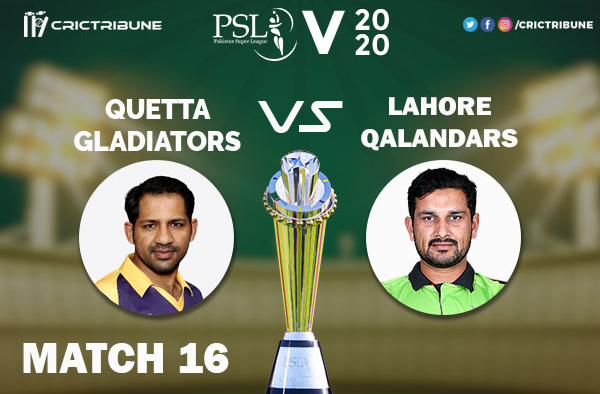 QUE vs LAH Live Score 16th Match between Quetta Gladiators vs Lahore Qalandars Live on 03 March 2020 Live Score & Live Streaming