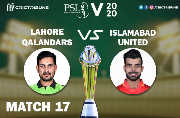 ISL vs LAH Live Score 17th Match between Islamabad United vs Lahore Qalandars Live on 04 March 2020 Live Score & Live Streaming