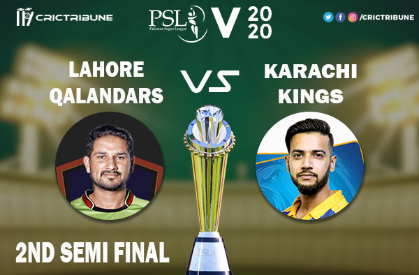 LAH vs KAR Live Score 2nd Semi Final between Lahore Qalandars vs Karachi Kings Live on 17 March 2020 Live Score & Live Streaming