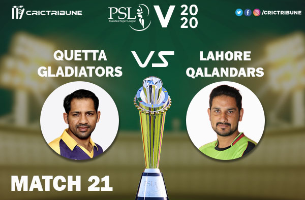 LAH vs QUE Live Score 21st Match between Lahore Qalandars vs Quetta Gladiators Live on 07 March 2020 Live Score & Live Streaming