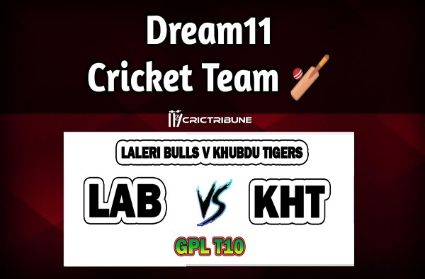 LAB vs KHT Live Score between Laleri Bulls v Khubdu Tigers Live on 25 March 2020 Live Score & Live Streaming.