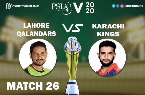 LAH vs KAR Live Score 26th Match between Karachi Kings vs Lahore Qalandars Live on 12 March 2020 Live Score & Live Streaming.