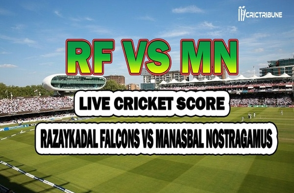 RF vs MN Live Score second fixture Match between Razaykadal Falcons vs Manasbal Nostragamus Live on 20 March 2020 Live Score & Live Streaming
