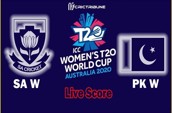 SA W vs PK W Live Score 15th Match between South Africa Women vs Pakistan Women Live on 01 March 20 Live Score & Live Streaming