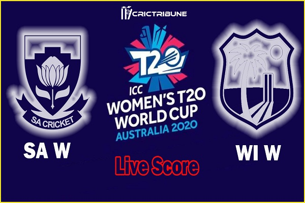 WI W vs SA W Live Score 18th Match between West Indies Women vs South Africa Women Live Score & Live Streaming on 03 March 2020.