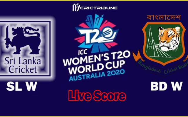 SL W vs BD W Live Score 17th Match between Sri Lanka Women vs Bangladesh Women Live Score & Live Streaming on 02 March 2020.