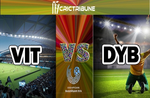 VIT vs DYB Live Score between FK Vitebsk Vs FC Dynamo Brest Live on 18 April 2020 Live Score