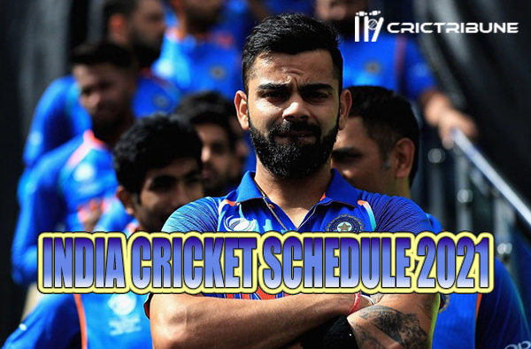 India cricket schedule 2021