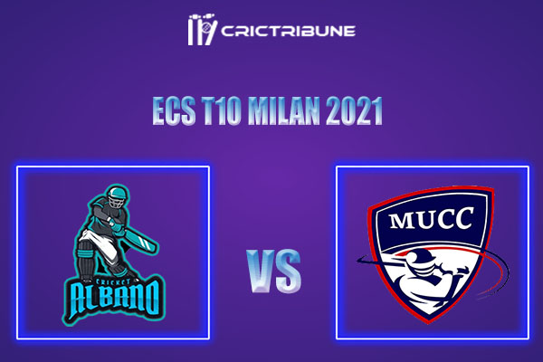 ALB vs MU Live Score,In theMatchof ECS T10 Milan 2021which will be played at Milan Cricket Ground, Milan. ALB vs MU Live Score,Match between Milan.........