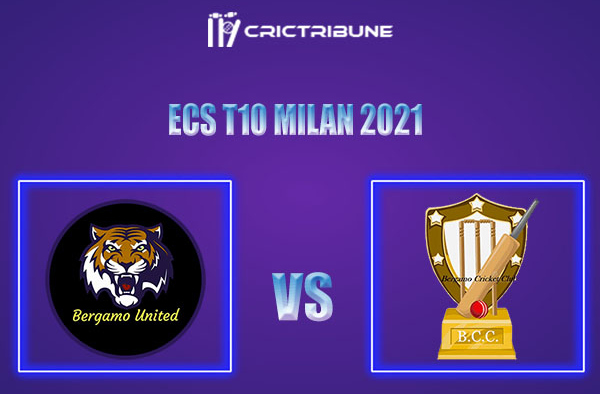 BU vs BCC Live Score, In the Match of ECS T10 Milan 2021 which will be played at Milan Cricket Ground, Milan. BU vs BCC Live Score, Match between Bergamo United