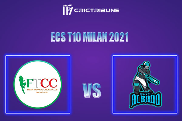 FT vs ALB Live Score,In theMatchof ECS T10 Milan 2021which will be played at Milan Cricket Ground, Milan. FT vs ALB Live Score,Match between Fresh Tropical