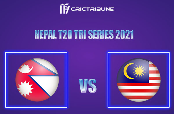 NEP vs MAL Live Score, In the Match of Nepal T20 Tri Series 2021 which will be played at Tribhuvan University International Cricket Ground, Kirtipur. NEP vs MAL
