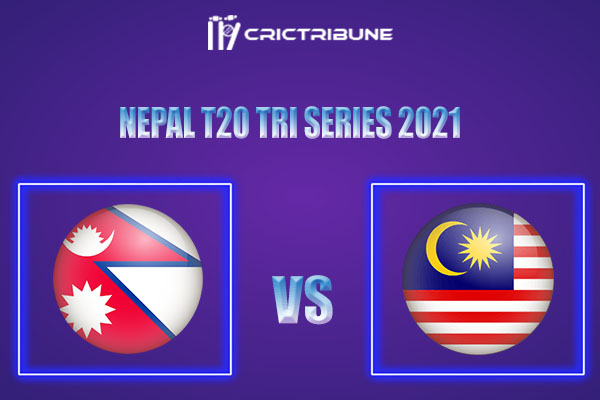 NEP vs MAL Live Score,In theMatchof Nepal T20 Tri Series 2021which will be played at Tribhuvan University International Cricket Ground, Kirtipur. NEP vs MAL