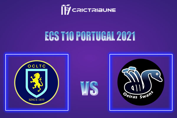 OCC vs OEI Live Score, In the Match of ECS T10 Portugal 2021 which will be played at Estádio Municipal de Miranda do Corvo. OCC vs OEI Live Score, Match between