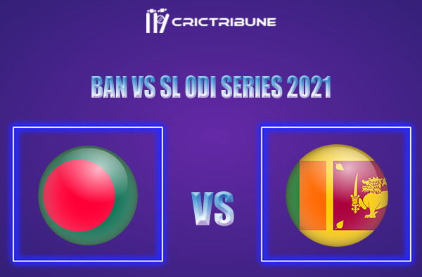 BAN vs SL Live Score,In theMatchof Sri Lanka tour of Bangladesh, 2021 which will be played at Shere Bangla National Stadium, Dhaka. BAN vs SL Live Score.....