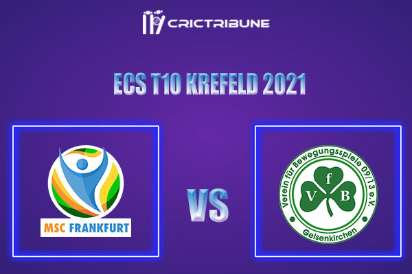 MSF vs VG Live Score,In theMatchof ECS T10 Krefeld 2021which will be played at Bayer Uerdingen Cricket Ground, Krefeld. MSF vs VG Live Score,Match between.