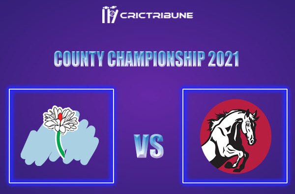 YOR vs KET Live Score,In theMatchof County Championship 2021which will be played at St Lawrence Ground, Canterbury. YOR vs KET Live Score,Match between....