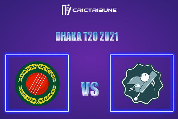 AL vs BU Live Score,In theMatchof Dhaka T20 2021which will be played at BKSP-4, Dhaka. AL vs BU Live Score,Match between Abahani Limited vs Brothers Union.