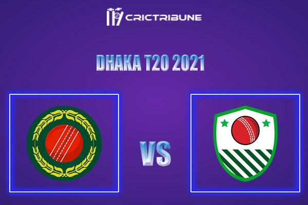 PBCC vs AL Live Score,In theMatchof Dhaka T20 2021which will be played at Sher-e-Bangla National Cricket Stadium, Mirpur. PBCC vs AL Live Score,Match......