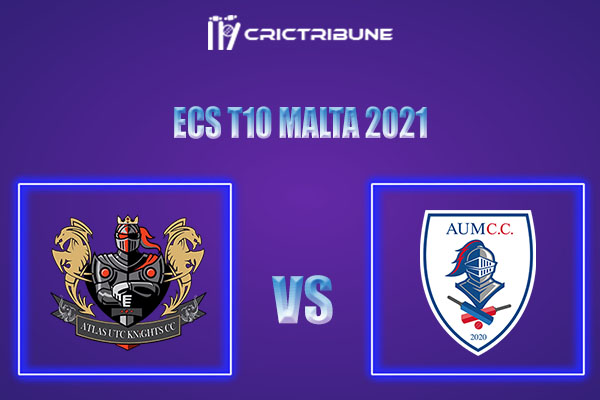 AUK vs AUM Live Score,In theMatchof ECS T10 Malta 2021which will be played at Marsa Sports Club, Malta.. AUK vs AUM Live Score,Match between Atlas UTC.....