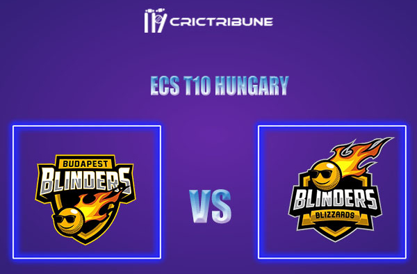 BLB vs BUB Live Score,In theMatchof ECS T10 Hungary 2021which will be played at GB Oval, Szodliget. BLB vs BUB Live Score,Match between Blinders Blizzards.