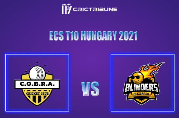 COB vs BLB Live Score,In theMatchof ECS T10 Hungary 2021which will be played at GB Oval, Szodliget. COB vs BLB Live Score,Match between Cobra Cricket Club.