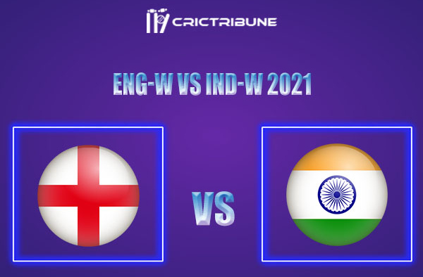 EN-W vs IN-W Live Score,In theMatchof India Women Tour of England, 2021which will be played at County Ground, Bristol. EN-W vs IN-W Live Score,Match.......