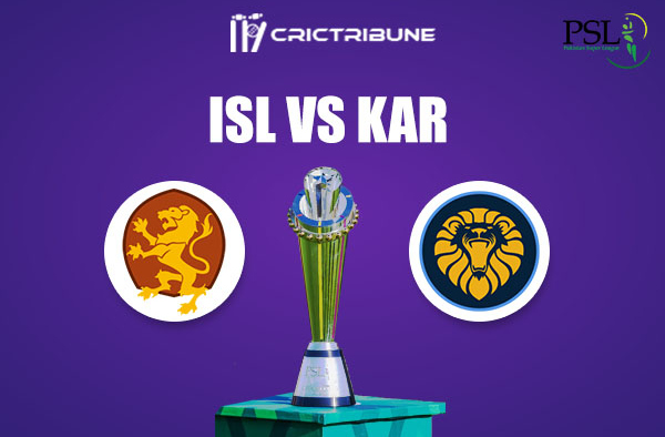 ISL vs KAR Live Score,In theMatchof Pakistan Super League 2021which will be played at Sheikh Zayed Stadium, Abu Dhabi. ISL vs KAR Live Score,Match between.
