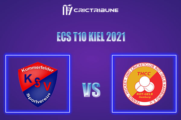 KSV vs THCC Live Score,In theMatchof ECS T10 Kiel 2021which will be played at Kiel Cricket Ground, Kiel. KSV vs THCC Live Score,Match between Kummerfelder.