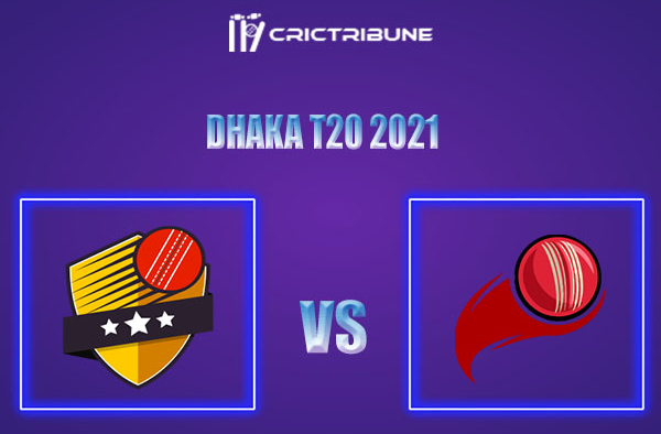 LOR vs MSC Live Score,In theMatchof Dhaka T20 2021which will be played at BKSP-4, Dhaka. LOR vs MSC Live Score,Match between Legends of Rupganj vs Mohammed
