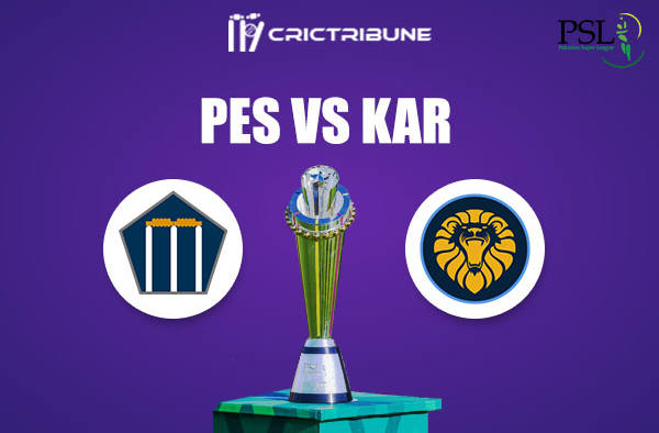 PES vs KAR Live Score,In theMatchof Pakistan Super League 2021which will be played at Sheikh Zayed Stadium, Abu Dhabi. PES vs KAR Live Score,Match between.
