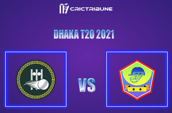 SCC vs DOHS Live Score,In theMatchof Dhaka T20 2021which will be played at BKSP-4, Dhaka. SCC vs DOHS Live Score,Match between Shinepukur Cricket Club.....