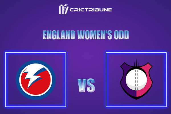 THU vs LIG Live Score,In theMatchof England Women's ODDwhich will be played at Headingley, Leeds. THU vs LIG Live Score,Match between Thunder vs Lightning.