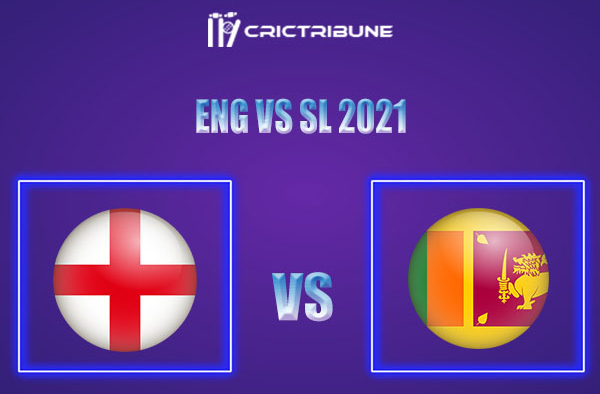 ENG vs SL Live Score,In theMatchof Sri Lanka tour of England 2021which will be played at The Oval, London. ENG vs SL Live Score,Match between England......