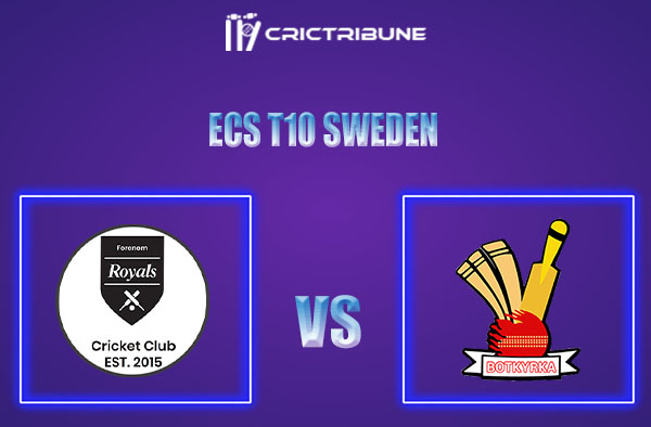 FOR vs BOT Live Score,In theMatchof ECS T10 Sweden 2021which will be played at Norsborg Cricket Ground, Stockholm. FOR vs BOT Live Score,Match between.....