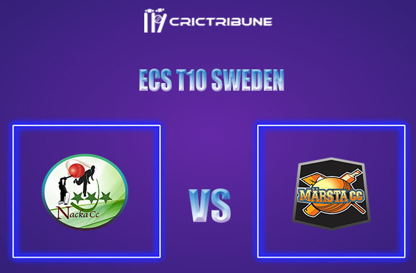 NAC vs MAR Live Score,In theMatchof ECS T10 Sweden 2021which will be played at Norsborg Cricket Ground, Stockholm. NAC vs MAR Live Score,Match between .....
