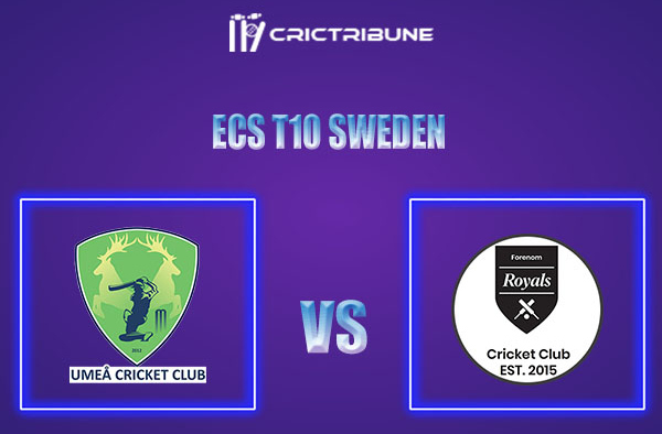 UME vs FOR Live Score,In theMatchof ECS T10 Sweden 2021which will be played at Norsborg Cricket Ground, Stockholm. UME vs FOR Live Score,Match between.....