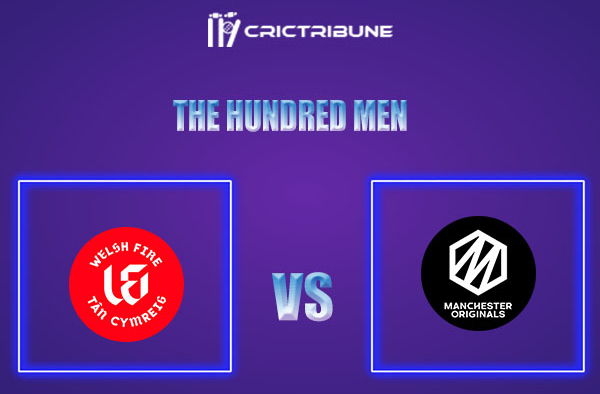 WEF vs MNR Live Score,In theMatchof The Hundred Menwhich will be played at Old Trafford, Manchester. WEF vs MNR Live Score,Match between Welsh Fire vs Ma..