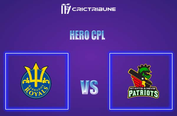 BR vs SKN Live Score,In theMatchof Hero CPL,which will be played at La Manga Club, Cartagenan. BR vs SKN Live Score,Match between Barbados Royals vs.......