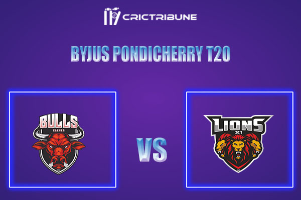 BUL vs LIO Live Score,In theMatchof Pondicherry T20which will be played at Cricket Association Puducherry Siechem Ground. BUL vs LIO Live Score,Match bet..