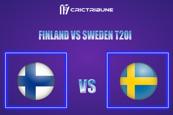 FIN vs SWE Live Score,In theMatchof Sweden Tour of Finland 2021which will be played at Kerava National Cricket Ground. FIN vs SWE Live Score,Match between.