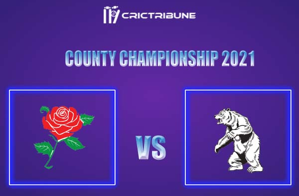 LAN vs WAS Live Score,In theMatchof County Championship 2021,which will be played at Old Trafford, Manchester. LAN vs WAS Live Score,Match between .........