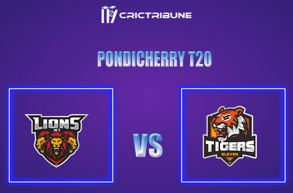 LIO vs TIG Live Score,In theMatchof Pondicherry T20which will be played at Cricket Association Puducherry Siechem Ground. LIO vs TIG Live Score,Match betw.